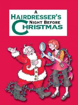 A Hairdresser's Night Before Christmas (Hardcover)