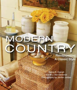 Modern Country: Reinterpreting a Classic Style (Hardcover)