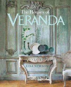 The Houses of Veranda: The Art of Living Well (Hardcover)