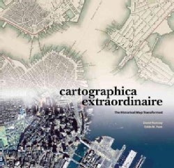 Cartographica Extraordinaire: The Historical Map Transformed (Hardcover)
