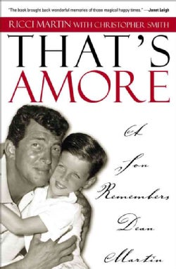 That's Amore: A Son Remembers Dean Martin (Paperback)
