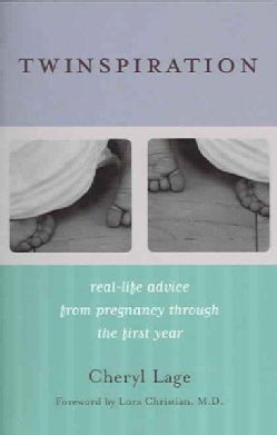 Twinspiration: Real-life Advice from Pregnancy Through the First Year (Paperback)