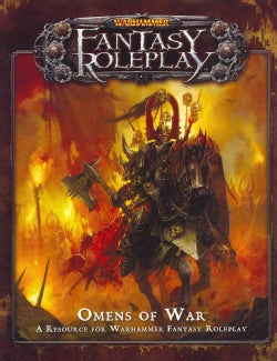 Omens of War: A Resource for Warhammer Fantasy Roleplay (Game)