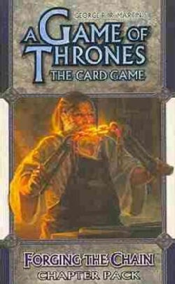 A Game of Thrones the Card Game: Forging the Chain Chapter Pack (Cards)