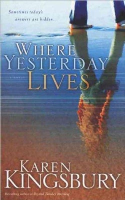 Where Yesterday Lives (Paperback)