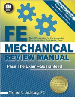 Fe Mechanical Review Manual: Rapid Preparation for the Mechanical Fundamentals of Engineering Exam (Paperback)
