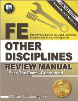 Fe Other Disciplines Review Manual: Rapid Preparation for the Other Disciplines Fundamentals of Engineering Exam (Paperback)