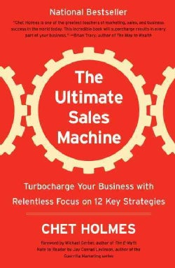 The Ultimate Sales Machine: Turbocharge Your Business with Relentless Focus on 12 Key Strategies (Paperback)