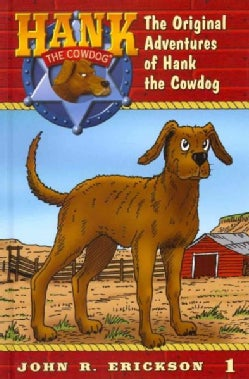 The Original Adventures of Hank the Cowdog (Hardcover)