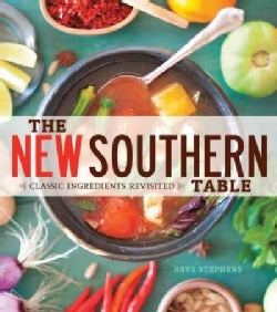 The New Southern Table: Classic Ingredients Revisited (Paperback)