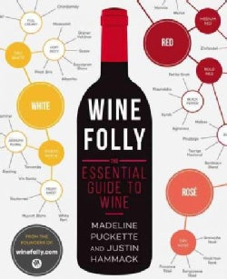 Wine Folly: The Essential Guide to Wine (Paperback)