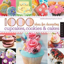 1000 Ideas for Decorating Cupcakes, Cookies &amp; Cakes (Paperback)