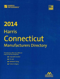 Harris Connecticut Manufacturers Directory 2014 (Paperback)