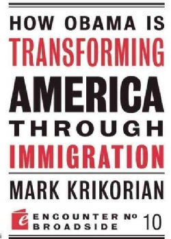 How Obama Is Transforming American Through Immigration (Paperback)