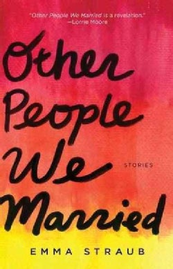 Other People We Married: Stories (Paperback)