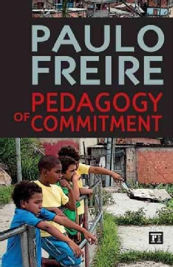 Pedagogy of Commitment (Hardcover)