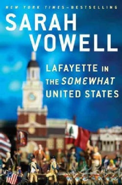 Lafayette in the Somewhat United States (Hardcover)