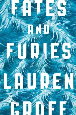 Fates and Furies (Hardcover)