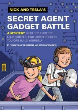 Nick and Tesla's Secret Agent Gadget Battle (Hardcover)