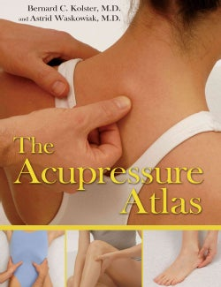 The Acupressure Atlas (Hardcover)