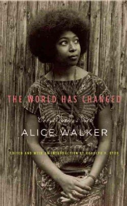 The World Has Changed: Conversations With Alice Walker (Hardcover)
