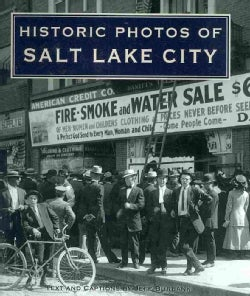 Historic Photos of Salt Lake City (Hardcover)