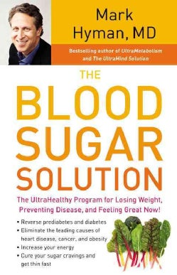 The Blood Sugar Solution: The UltraHealthy Program for Losing Weight, Preventing Disease, and Feeling Great Now! (CD-Audio)