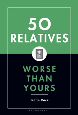 Fifty Relatives Worse Than Yours (Hardcover)