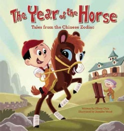 The Year of the Horse: Tales from the Chinese Zodiac (Hardcover)