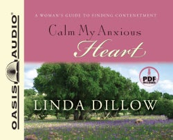 Calm My Anxious Heart: A Woman's Guide to Contentment (CD-Audio)