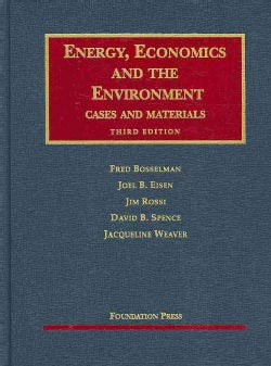 Energy, Economics and the Environment: Cases and Materials (Hardcover)