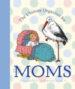 The Ultimate Organizer for Moms (Hardcover)