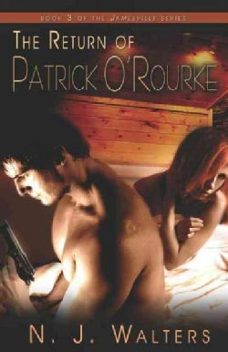 The Return of Patrick O'Rourke (Paperback)