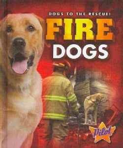 Fire Dogs (Hardcover)