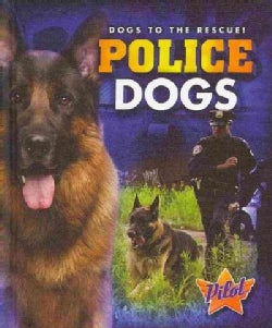 Police Dogs (Hardcover)