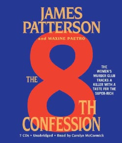 The 8th Confession: The Women's Murder Club Tracks a Killer with a Taste for the Super-rich (CD-Audio)