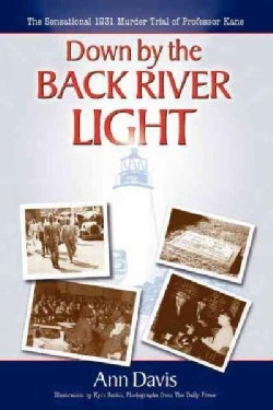 Down by the Back River Light (Paperback)