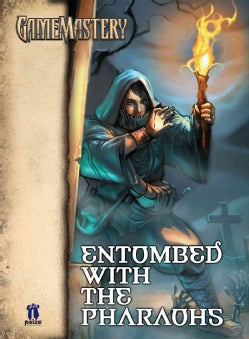 Entombed With the Pharaohs: Gamemastery Module j1: Journey Adventure (Paperback)