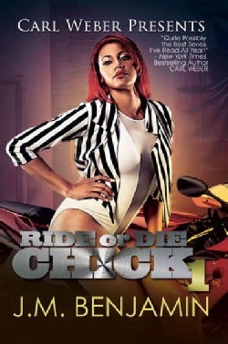 Carl Weber Presents Ride or Die Chick 1 (Paperback)