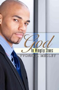 God In Wingtip Shoes (Paperback)