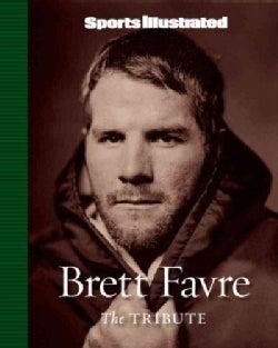 Brett Favre: The Tribute (Hardcover)