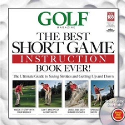 Golf: The Best Short Game Instruction Book Ever! (Hardcover)