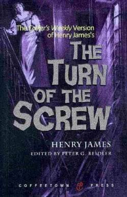 The Collier's Weekly Version of the Turn of the Screw (Paperback)