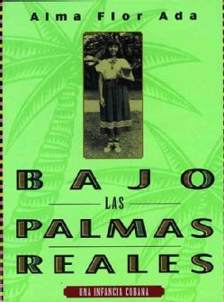 Bajo las palmas reales / Under the Royal Palms (Paperback)