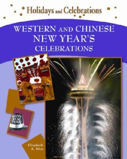 Western and Chinese New Year's Celebrations (Hardcover)