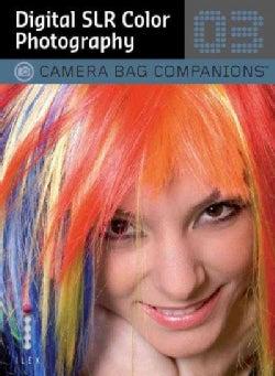 Digital SLR Color Photography (Paperback)