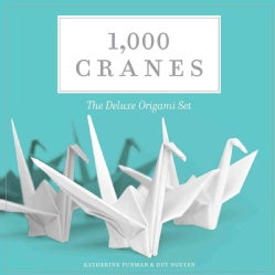 1,000 Cranes: The Deluxe Origami Set (Other book format)