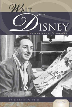 Walt Disney: Entertainment Visionary (Hardcover)