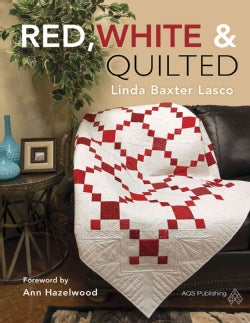 Red, White & Quilted (Paperback)