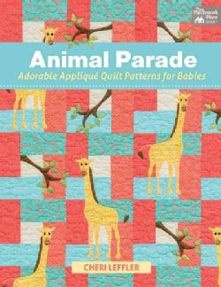 Animal Parade: Adorable Applique Quilt Patterns for Babies, with Pattern (Paperback)
